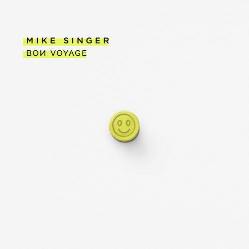 Bon Voyage by Mike Singer