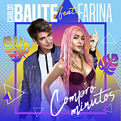 Compro minutos (feat. Farina) by Carlos Baute