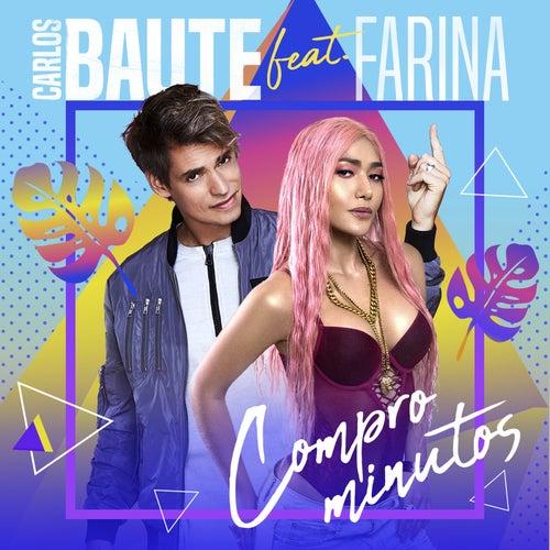 Compro minutos (feat. Farina) de Carlos Baute