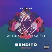 Bendito (feat. Lit Killah & Papatinho) de Hadrian