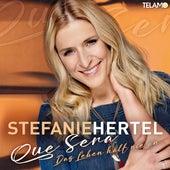 Que Sera (das Leben hält nie an) (Jonny Nevs Remix) von Stefanie Hertel