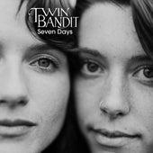 Seven Days von Twin Bandit