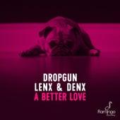 A Better Love von Dropgun