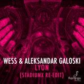 Lyon (Stadiumx Radio Edit) de Wess and Aleksandar Galoski