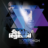 Rockin' High by Fedde Le Grand