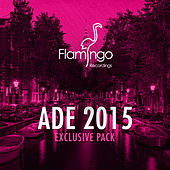 Flamingo ADE 2015 Exclusives von Various Artists