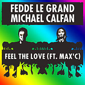 Feel The Love by Fedde Le Grand
