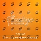 Dance (Funkerman Remix) von Format