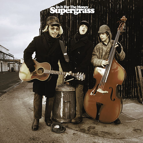 In It for the Money de Supergrass