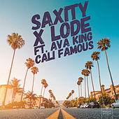 Cali Famous (feat. Ava King) by Saxity