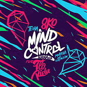 Mind Control (Nanana) [feat. Flo Rida, Terra, Mayila & Estinson] de 8ko