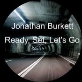 Ready, Set, Let's Go de Jonathan Burkett