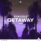 Getaway (VIP Mix) by Syn Cole
