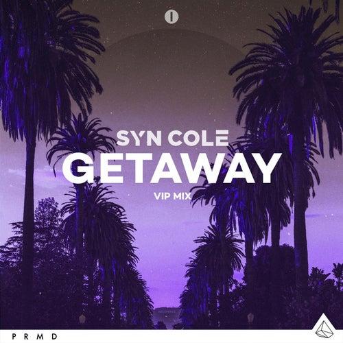 Getaway (VIP Mix) von Syn Cole
