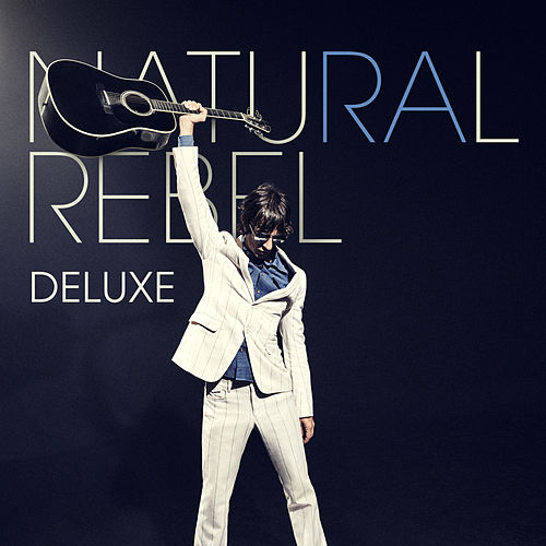 Natural Rebel (Deluxe) by Richard Ashcroft