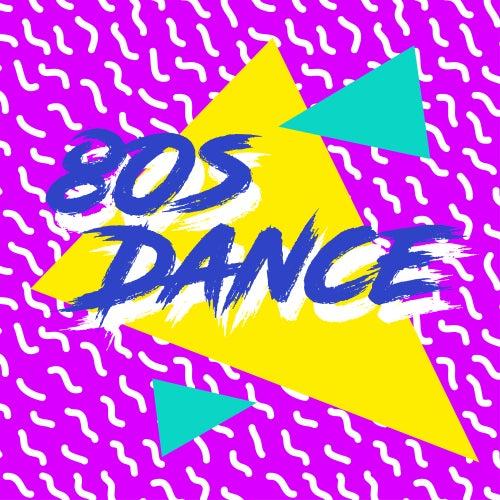 80s Dance von Various Artists