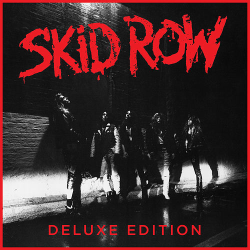 Skid Row (30th Anniversary Deluxe Edition) by Skid Row