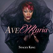 Ave Maria by Stacey King