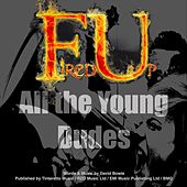 All the Young Dudes de Fired Up