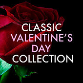 Classic Valentine's Day Collection de Various Artists