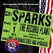 Legendary FM Broadcasts - The Record Plant, Sausalito CA  1st September 1974 de Sparks