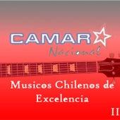Cámara Nacional - Musicos Chilenos de Excelencia - Vol II de Various Artists