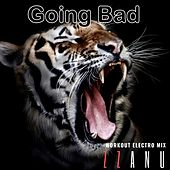 Going Bad (Workout Electro Mix) von ZZanu