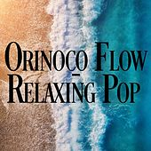 Orinoco Flow - Relaxing Pop by Various Artists