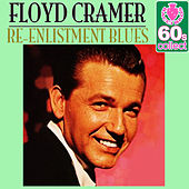 Re-Enlistment Blues (Remastered) - Single by Floyd Cramer