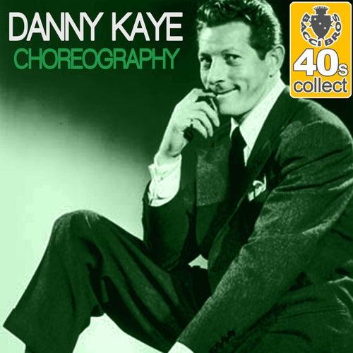 Choreography (Remastered) - Single by Danny Kaye