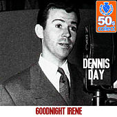 Goodnight Irene (Remastered) - Single de Dennis Day