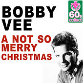 A not so Merry Christmas (Remastered) - Single by Bobby Vee