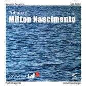 Tributo a Milton Nascimento (Ao Vivo) by Igor Bollos