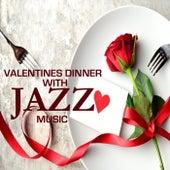 Valentines Dinner With Jazz Music von Various Artists