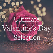 Ultimate Valentine's Day Selection de Various Artists