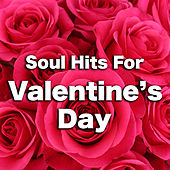 Soul Hits For Valentine's Day de Various Artists