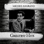 Greatest Hits von Michel Legrand