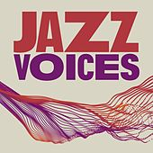 Jazz Voices by Various Artists