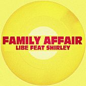 Family Affair de Libe