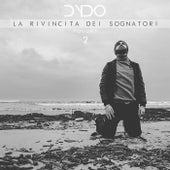 La rivincita dei sognatori, vol.2 by Dydo