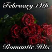 February 14th Romantic Hits de Various Artists