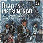 Beatles Instrumental by Gabriel Martell