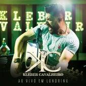 Ao Vivo em Londrina von Kleber Cavalheiro