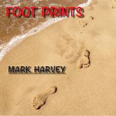 Foot Prints by Mark Harvey