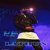 God Gave (You to Me) by Lathun