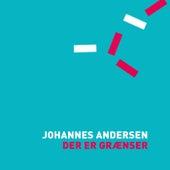 Der er grænser von Johannes Andersen