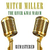 The River Kwai March von Mitch Miller