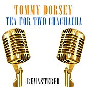 Tea for Two Chachacha de Tommy Dorsey