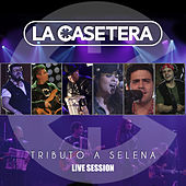 Tributo a Selena (Live Session) by La Casetera