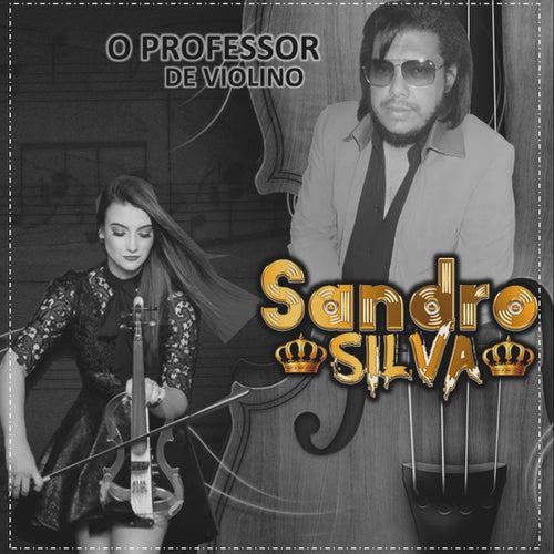 O Professor de Violino von Sandro Silva
